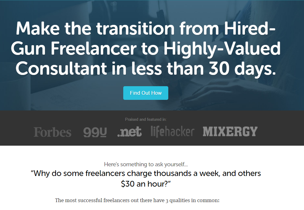 Double Your Freelancing Rate - Make the transition from Hired-Gun Freelancer to Highly-Valued Consultant in less than 30 days.