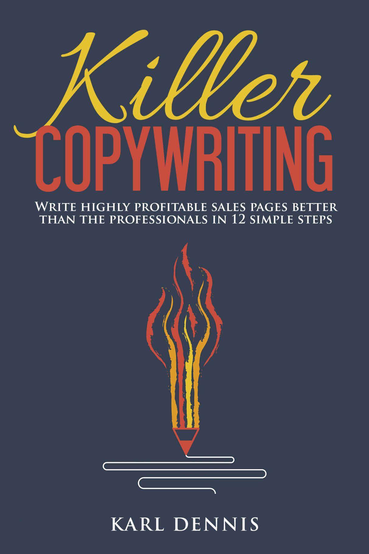 文案杀手 - Secret 12 step formula for writing copy that sells(Killer Copywriting)