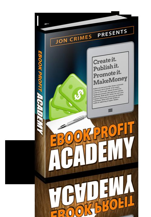 独一无二的创造你的电子书 出版、推广和赚取巨额利润。(eBook Profit Academy)