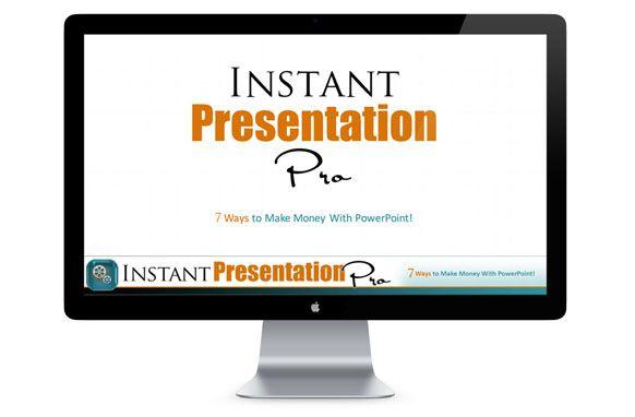 七种赚钱的办法就只靠 PowerPoint 幻灯片演示(Instant Presentation Pro)