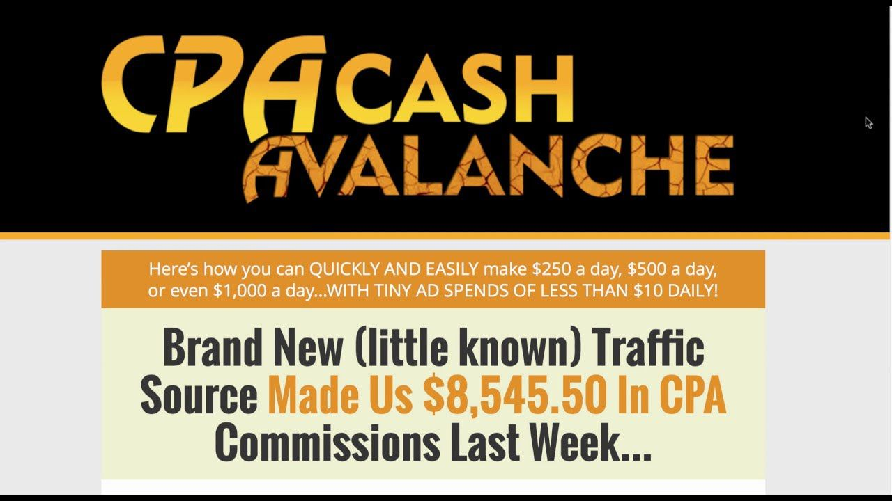 Brand New (little known) Traffic Source Made Us $8,545.50 In CPA Commissions Last Week(CPA Cash Avalanche)