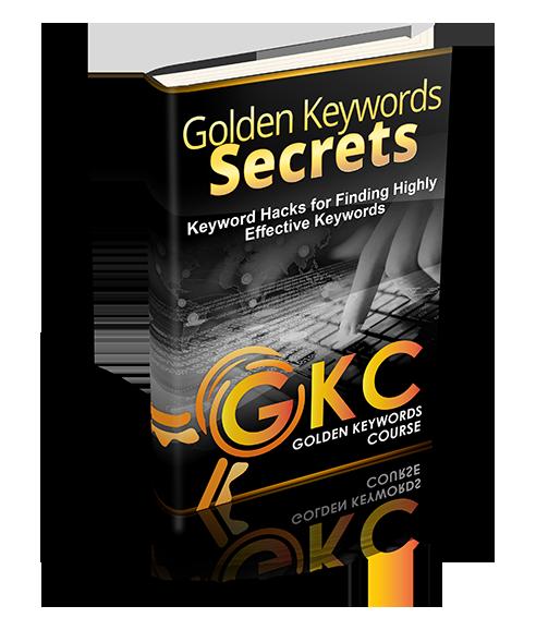 如何使用超级黄金关键词的完美组合来构建长期有效的长青流量(Golden Keyword Secrets)