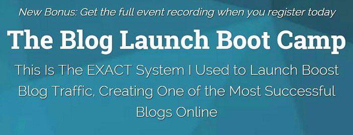 学习如何做最成功的博客营销推广 - (The Blog Launch Boot Camp)