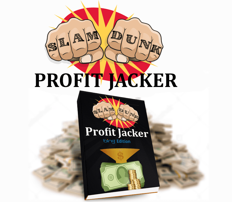 How I have made over ,000 from Clickbank on complete autopilot.(Slam Dunk Profit Jacker Bing Edition)