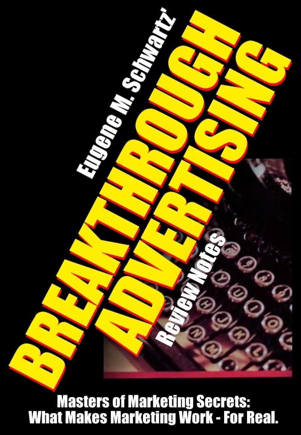 每一位企业主、市场营销专家或任何需要增加销量的人必看的书(Breakthrough Advertising)