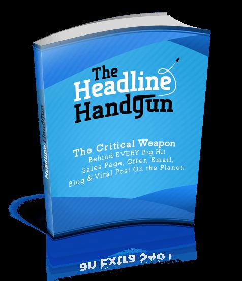 吸引人注意力的标题是你成功的第一步 复制+粘贴+调整和赚钱(The Headline Handgun)