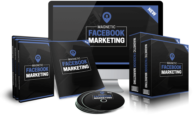 Facebook营销培训 - 你可以以自己的方式销售,并且保持100%的利润!(Magnetic FB Marketing)