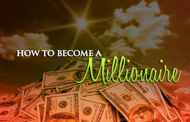 how to become millionaire - 如何循序渐进的创造财富赚取您的第一个一百万美元(How to Become a Millionaire)