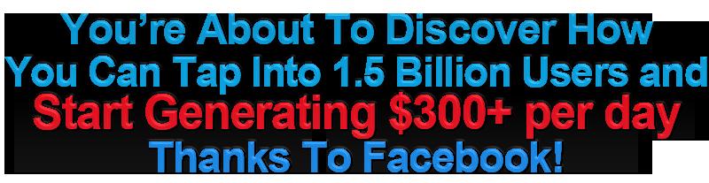 创建全新的、创新的、长期的、盈利的 Facebook电商业务(FB Cash Formula)