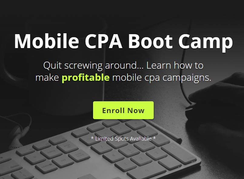 了解如何创造有利可图的移动广告系列培训教程(Mobile CPA Boot Camp)