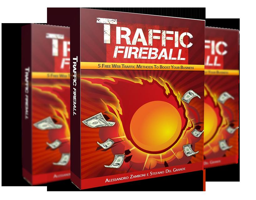 TOP 5 free traffic strategies 免费流量策略(Traffic Fireball)