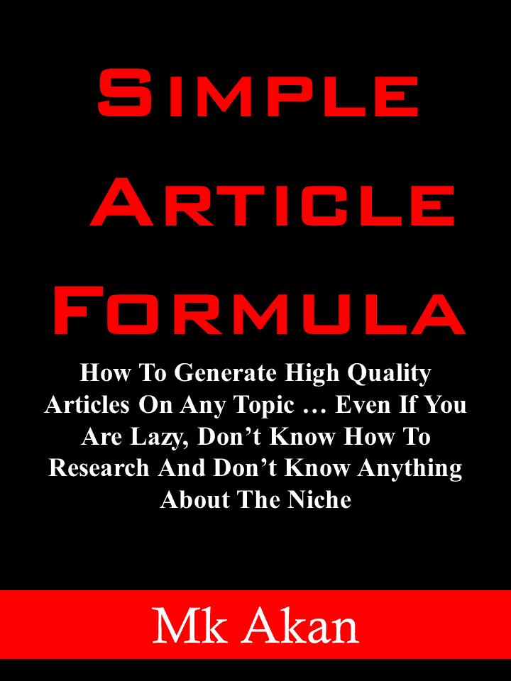 这是一个快速和经过证明的方法生成高质量的内容在任何领域(如文章、电子邮件和信息产品)(Simple Article Formula)