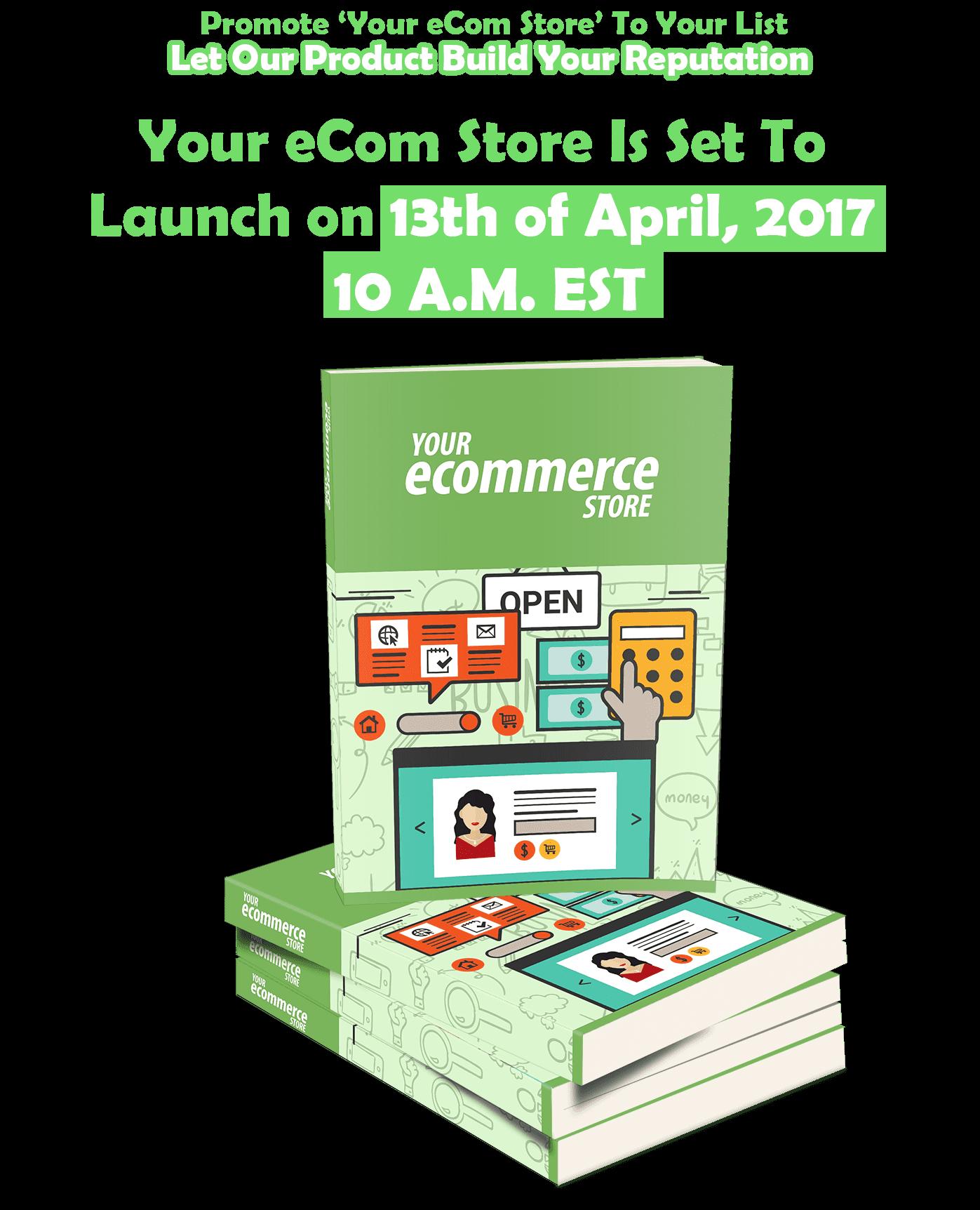 电子商务是您开始网上赚钱的最佳途径(Your eCommerce Store)