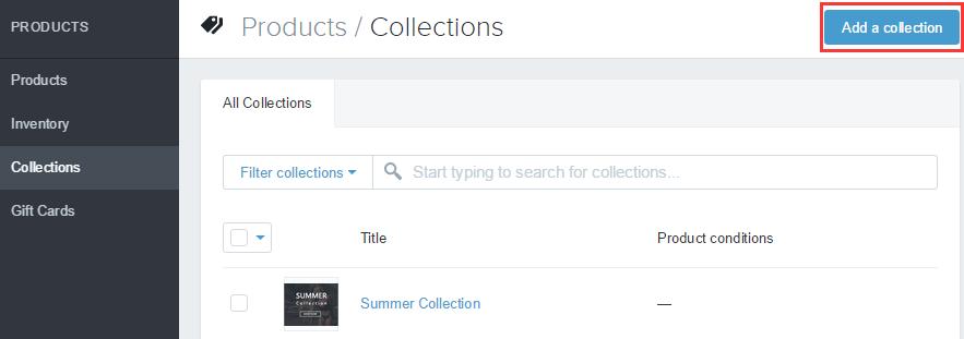 Shopify开店建站营销推广卖家平台后台中文指南 – Collection/产品集