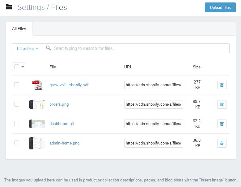 Shopify开店建站营销推广卖家平台后台中文指南 – Files/Shopify中的文件管理