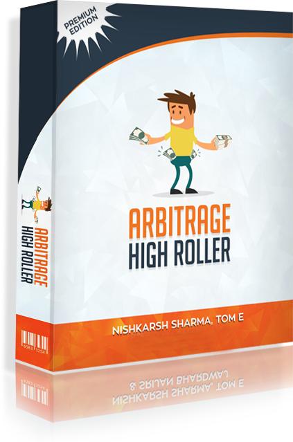 学习如何每一天销售$250-$2000美元,而没有做实际工作。(Arbitrage High Roller )