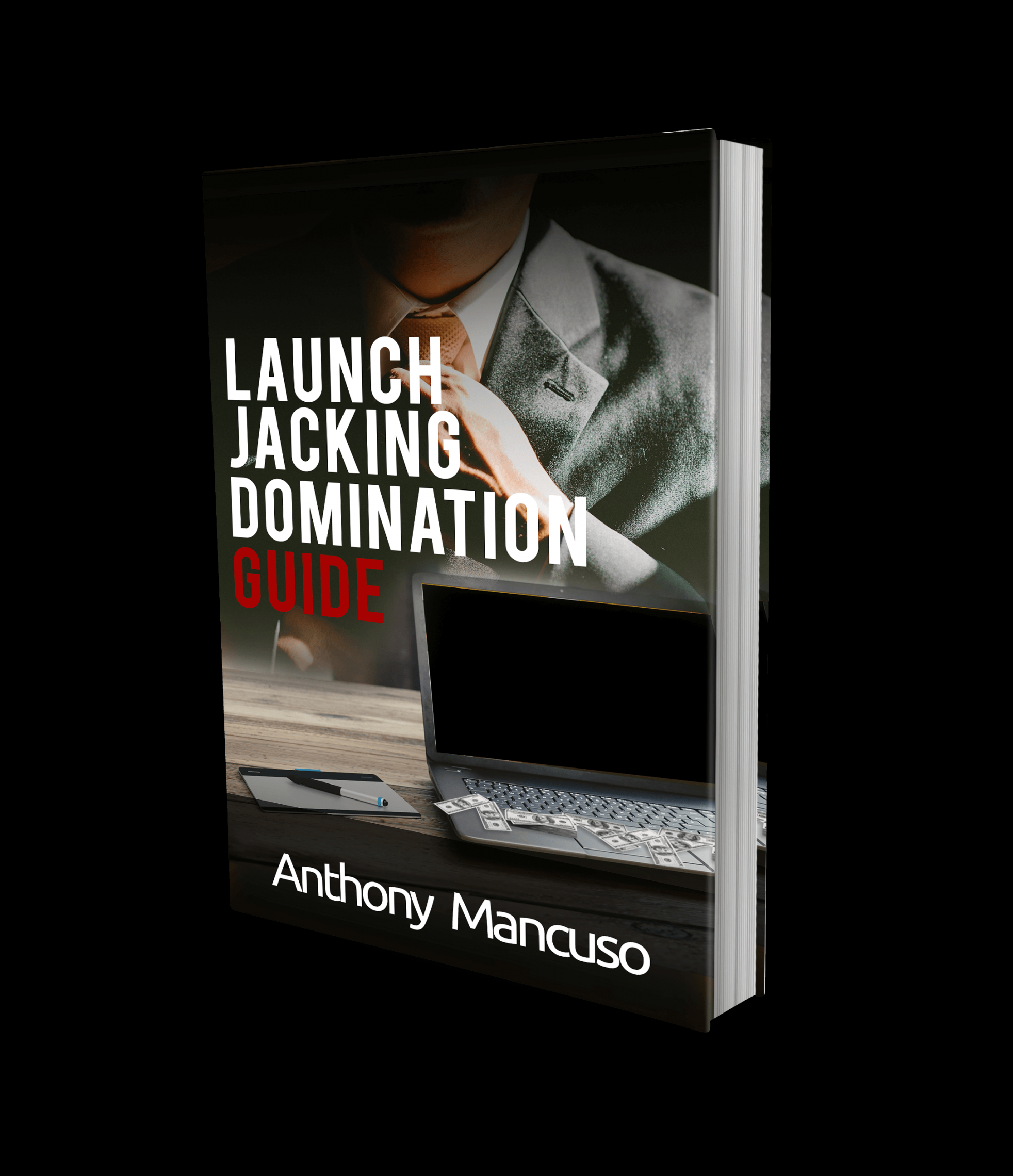 How to make an extra ,000 – ,000 a month using my tried and proven launch jacking methods.(Launch Jacking Domination)