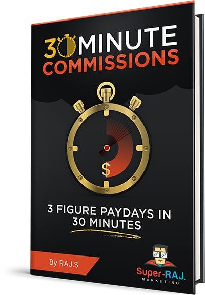 三个简单的步骤每天工作三十分钟将会很容易地达到$100美元+的报酬(30 Minute Commissions)
