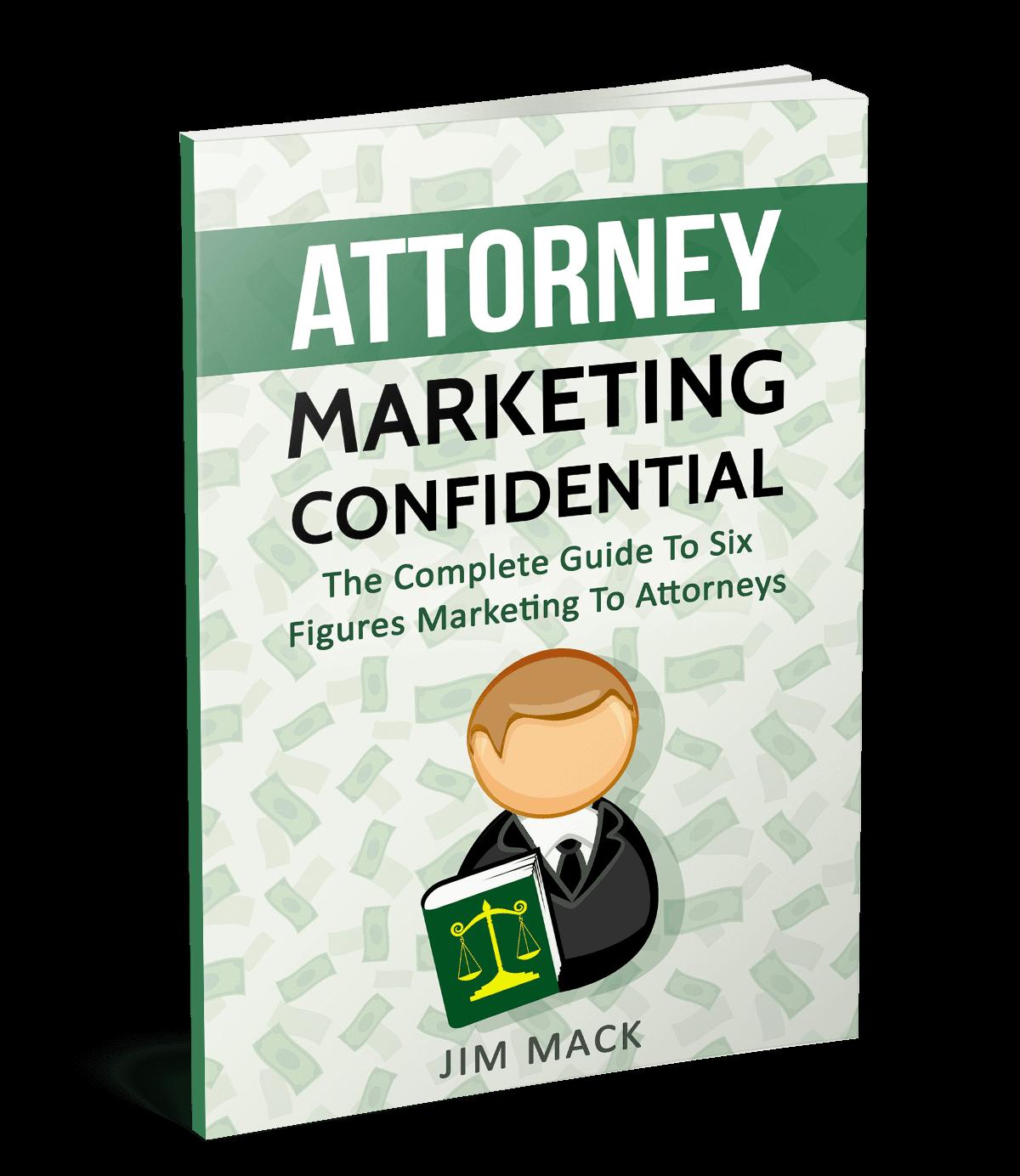 律师营销机密 - 外包、设置和忘记是很简单的,漂亮的东西是客户每个月都付给你钱(Attorney Marketing Confidential)