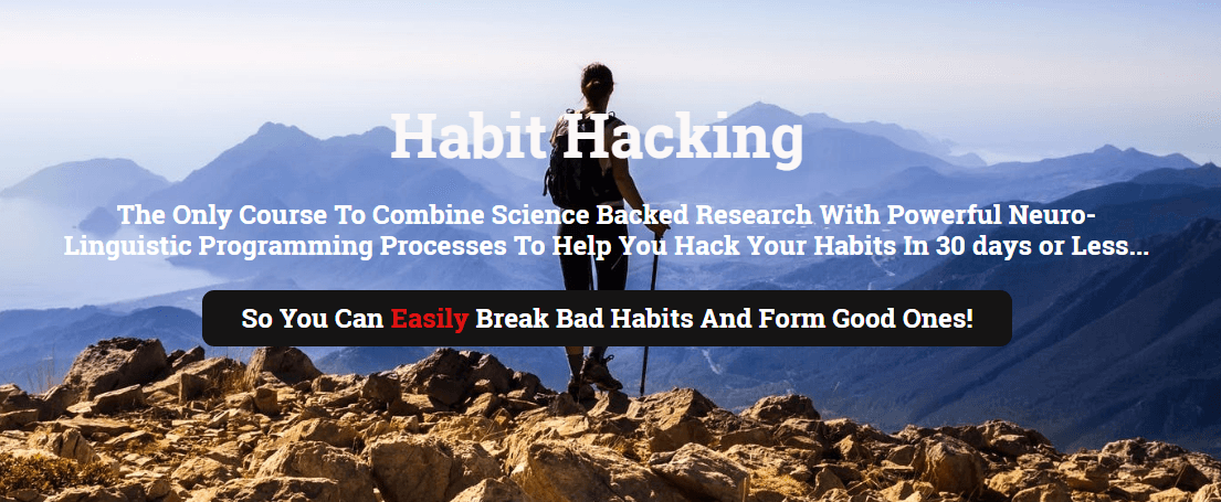 帮助你在30天或更短的时间内改掉你的习惯(Habit Hacking)