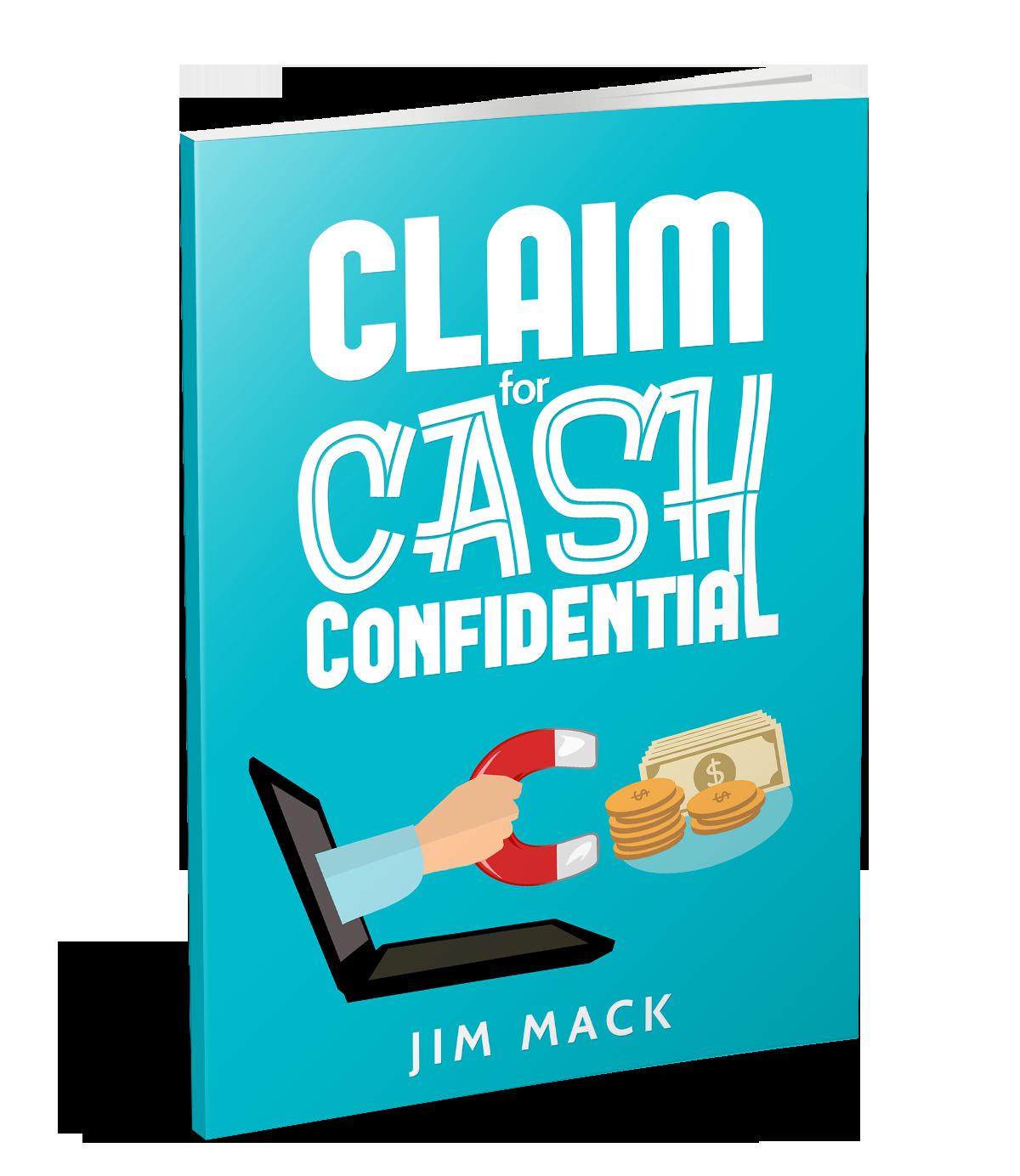 学习如何向一个更大、更大的付费客户一步步迈进。(Claim For Cash Confidential)