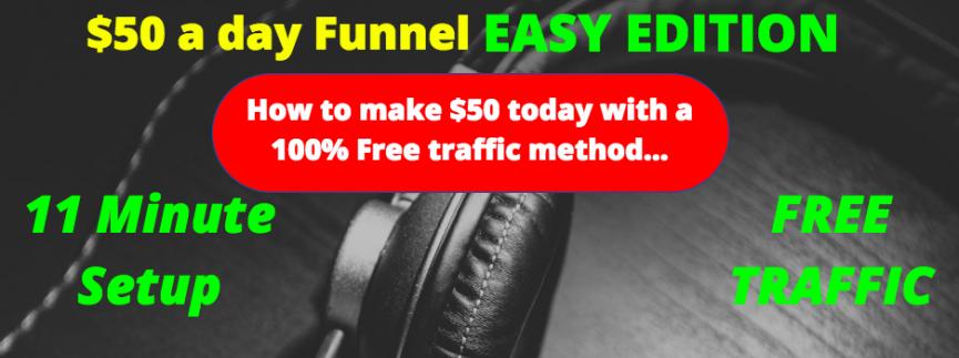 教您如何利用100%免费的引流方式每天获利50美元+($50 a day Funnel)