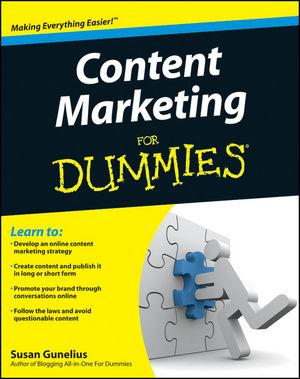 完完整整的探索了创建内容营销策略的方法 确保能让你的客户成为回头客(Content Marketing For Dummies)