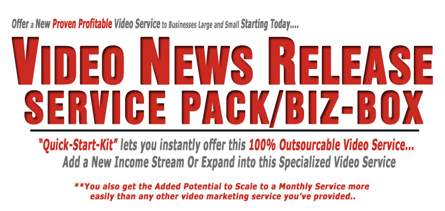 Quick Start Kit that lets you offer this 100% Outsourcable Video Service. Add a new income stream or expand into this specialized Video Service.(Video News Release Biz Box)