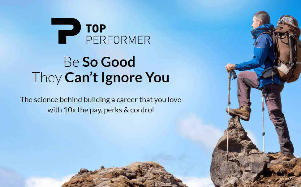 The science behind building a career that you love with 10x the pay, perks & control(Top Performer )