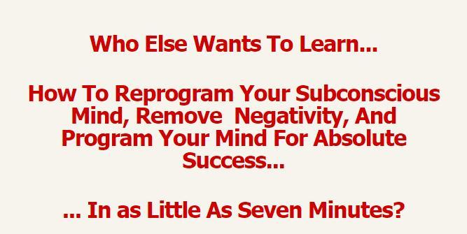 七分钟速成教您如何重新规划你的潜意识,消除消极,规划你的头脑,以取得绝对的成功…(Self Mastery Super Charger)