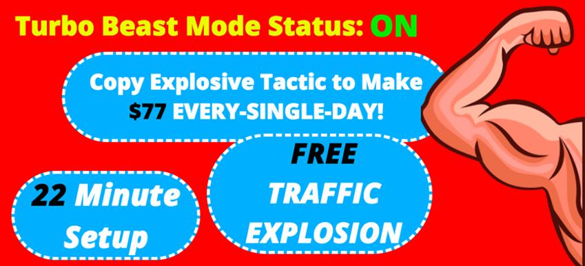 如何用100%免费引流的流量每天赚77美元(Turbo Beast Mode Status ON)