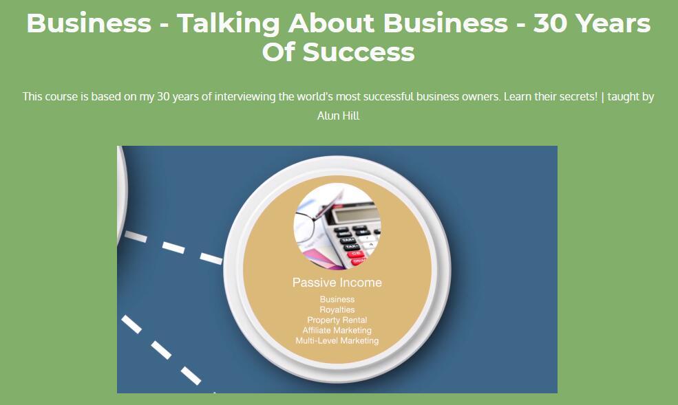 这门课程是基于我30年来对世界上最成功的企业家的采访总结而出的学习他们的秘密(Talking About Business - 30 Years Of Success)