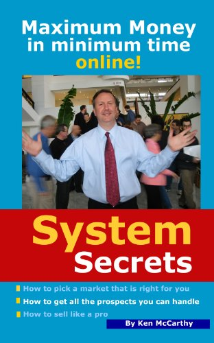 System Secrets - Maximum Money in Minimum Time Online