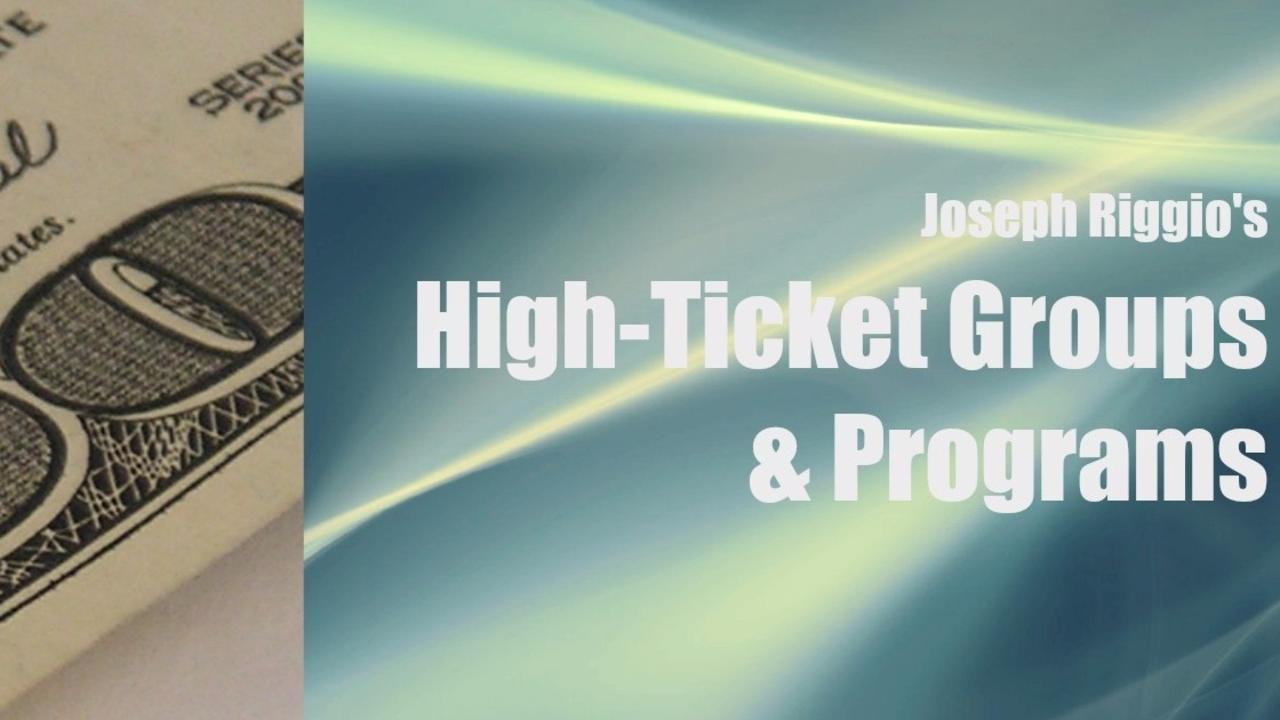如何获取高价值群体项目的关键(High-ticket Groups & Programs)