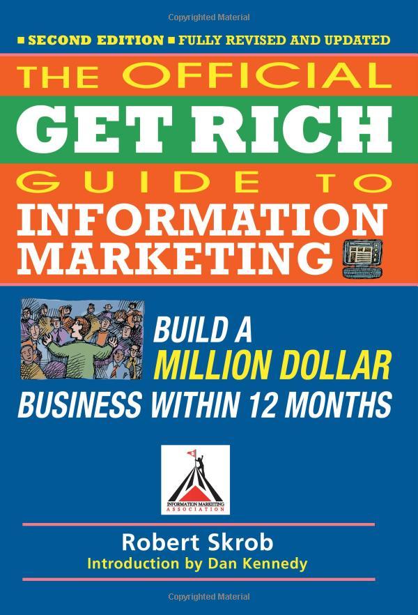 12个月内建立百万美元的业务!发家致富人生路!(Get Rich Guide to Information Marketing)