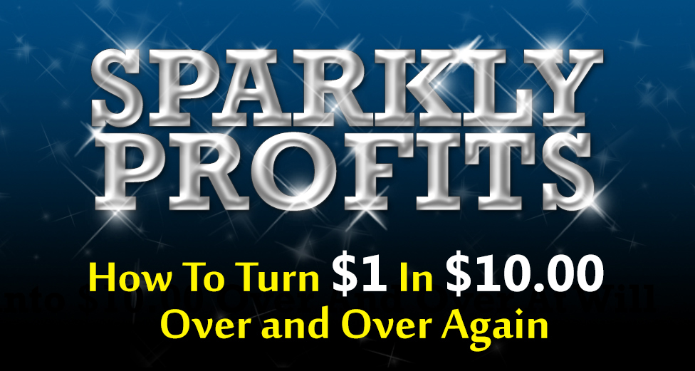 如何一遍又一遍地把$1美元变成$10美元(Sparkly Profits)