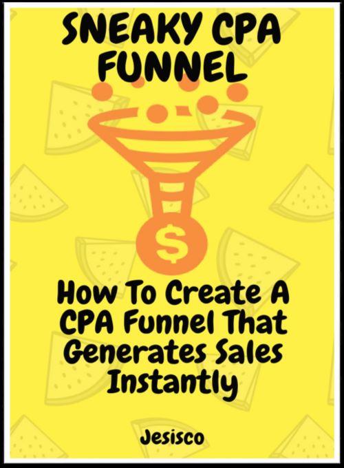 如何在1小时内创建一个成功的CPA获益策略(Sneaky CPA Funnel)