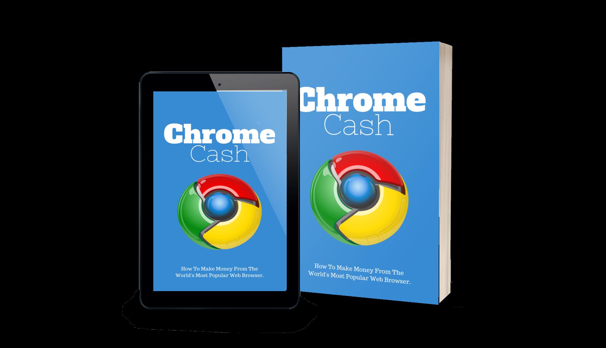 如何从世界上最流行的谷歌浏览器上赚钱(Chrome Cash)