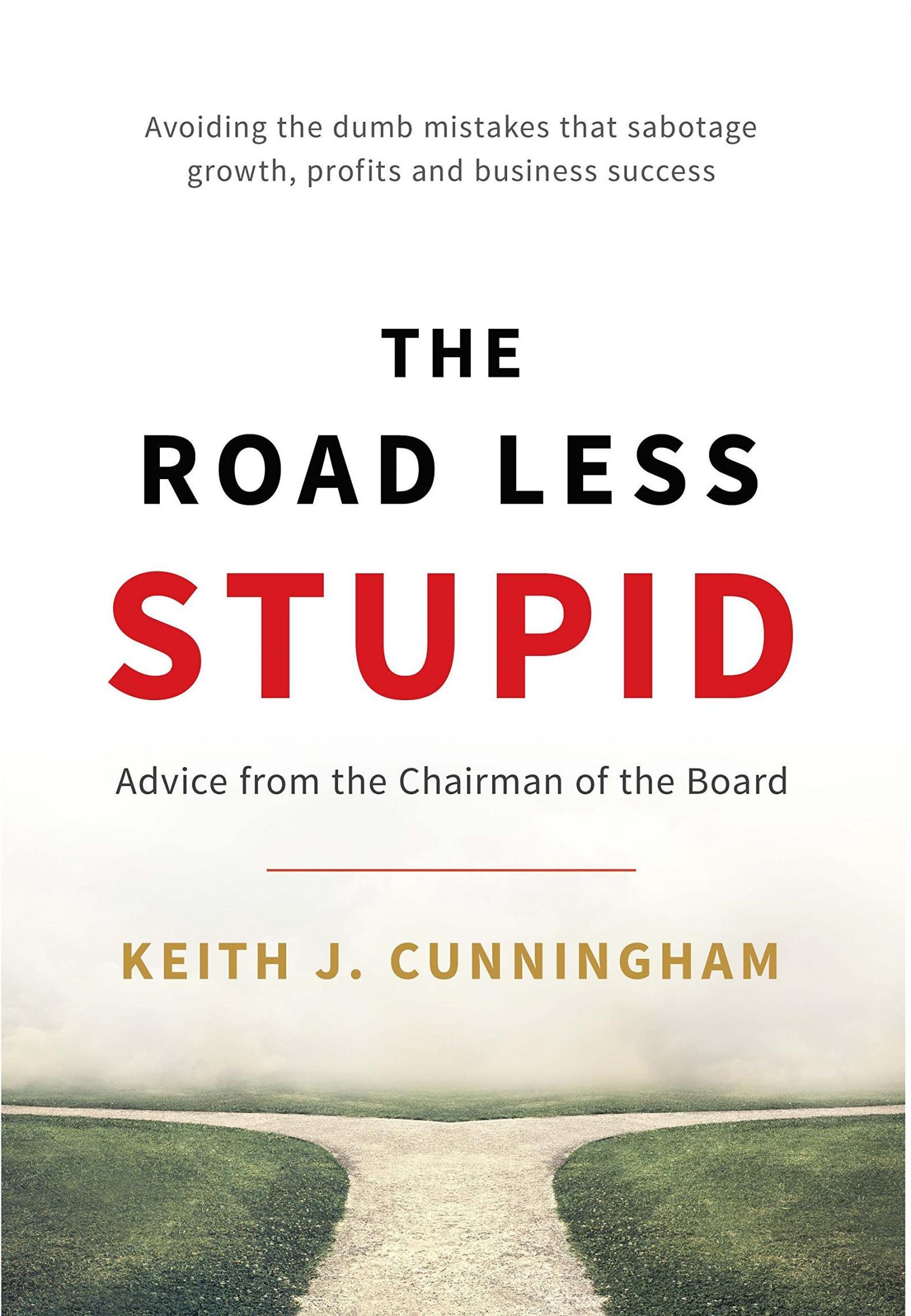 赚钱 - 并保持这种状态的关键是避免做傻事(The Road Less Stupid)