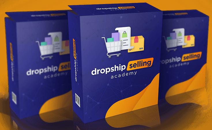 不管你是新手还是高级市场营销人员,你都能获得6位数的Dropshipping eCom业务。(Dropship Selling Academy)