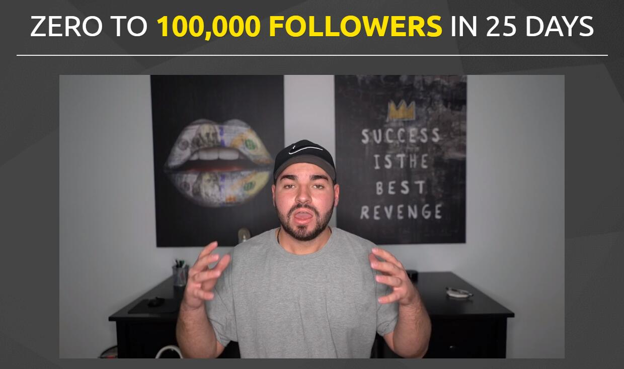 0 to 100,000 Instagram followers in 25 days.(The 100k Blueprint)