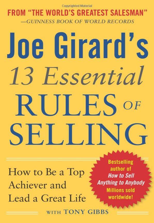 世界上最伟大的推销员揭示了他惊人的成功的技巧!(13 Essential Rules of Selling)