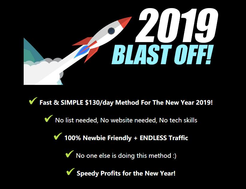 I made $130 in only 48 hours with this brand new 2019 blast off method.(2019 Blast Off)