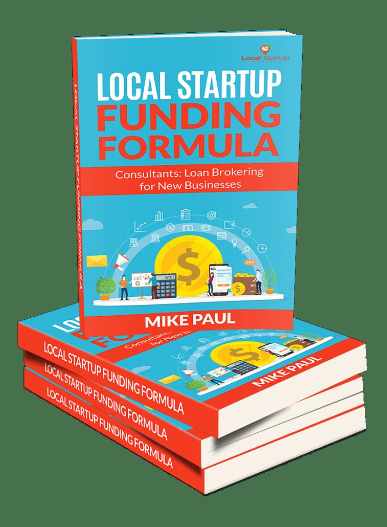 如果你是萌新企业主,这教程教你如何寻找资金来帮助自己羽翼未丰的企业起步!(Local Startup Funding Formula)