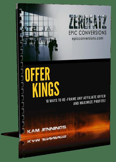 10种方法来重新架构Affiliate的最大化利润(Offer Kings)