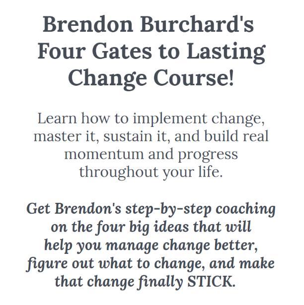 学习如何改变!掌握它,维持它,在你的一生中建立真正的动力和进步。(Four Gates to Lasting Change)