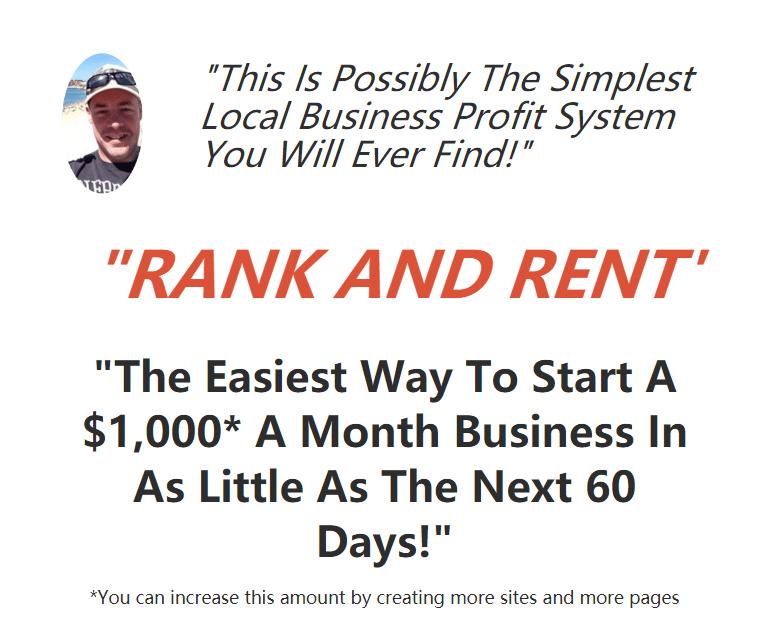 最简单的赚钱方法就是在接下来教的60天内开始每个月00美元的生意!(Rank & Rent)