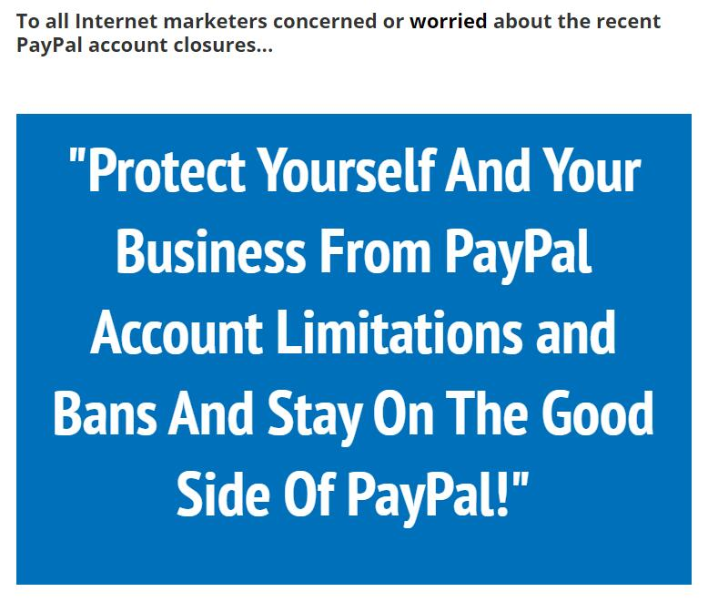 """""""Protect Yourself And Your Business From PayPal Account Limitations and Bans And Stay On The Good Side Of PayPal!""""(Payment Protect PRO)"""