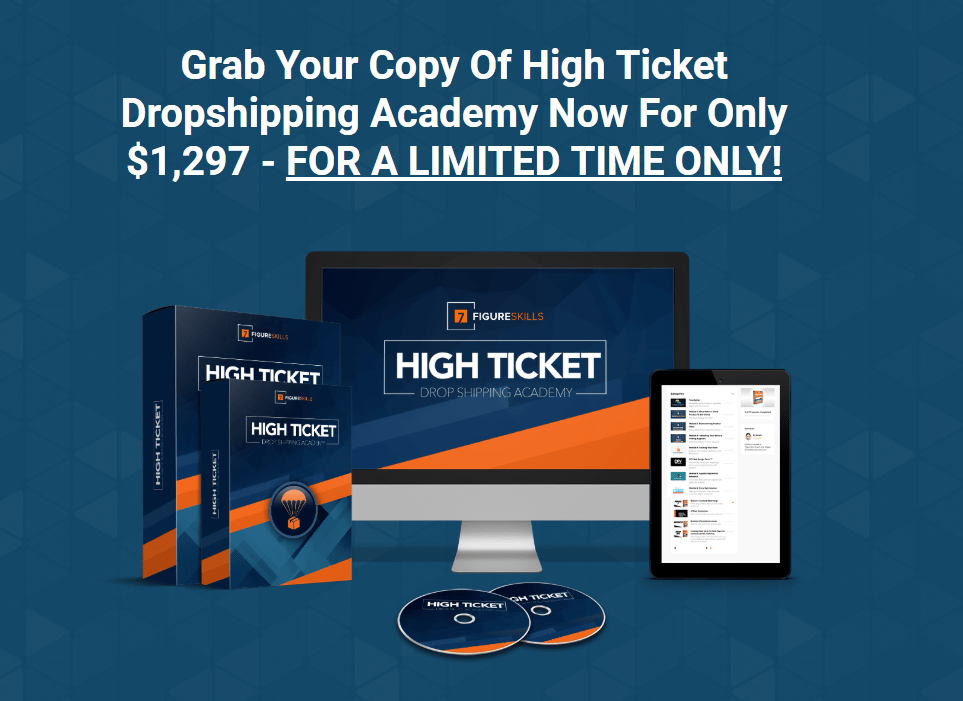 开始在30天内建立自己的高利润的Dropship业务(High Ticket Dropship Academy)