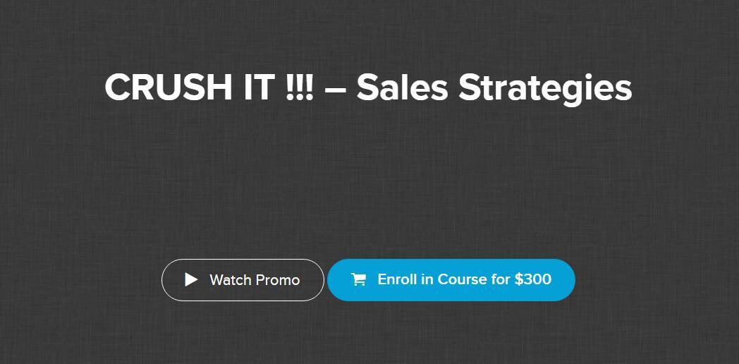 一个循序渐进的销售过程,让你见识见识如何找到真正的潜在客户!(CRUSH IT !!! – Sales Strategies)